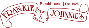 Welcome to Frankie & Jhonnie's Steakhouse